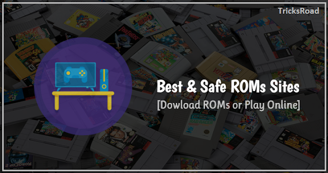 Best Safe ROM Sites