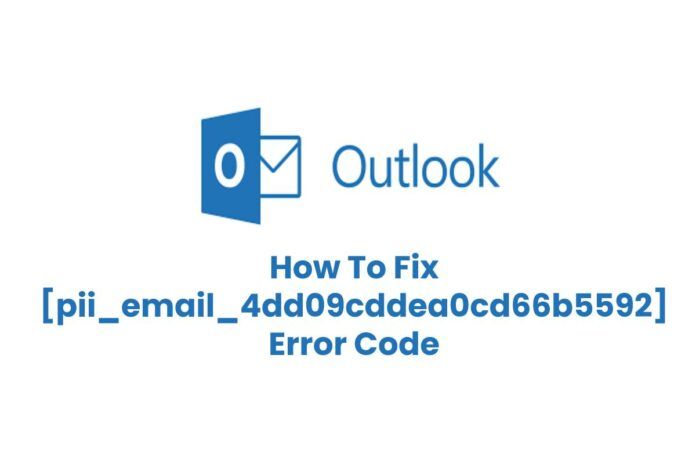 Solved [pii_email_4dd09cddea0cd66b5592] Error in Mail